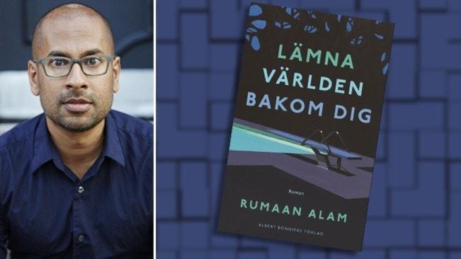 Porträtt av författaren Rumaan Alam klädd i blå skjorta och infällt är omslaget till hans bok Lämna världen bakom dig.
